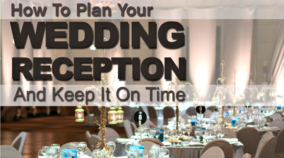 Plan-Your-Wedding-Reception-and-Keep-It-On-Time